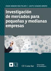 Investigación de mercados para pequeñas y medianas empresas