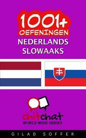 1001+ Oefeningen Nederlands - Slowaaks