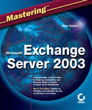 Mastering Microsoft Exchange Server 2003 PDF