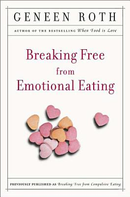 Breaking Free from Emotional Eating PDF