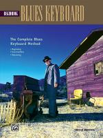 Complete Blues Keyboard Method: Beginning Blues Keyboard/Piano