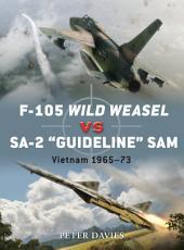 F-105 Wild Weasel vs SA-2 'Guideline' SAM: Vietnam 1965–73
