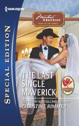 The Last Single Maverick Book PDF
