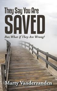 They Say You Are Saved PDF