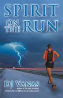 Spirit on the Run