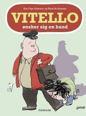 Vitello ønsker sig en hund - Lyt&læs: Vitello #3