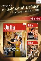 Die Sabbatini Br  der   Milliard  re zum Verlieben   3teilige Serie PDF