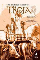 As mulheres da casa de Troia: Edição 2