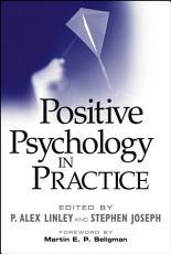 Positive Psychology in Practice PDF