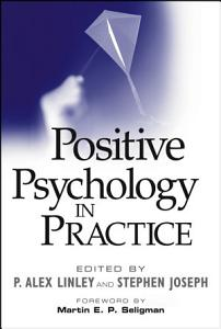 Positive Psychology in Practice Book