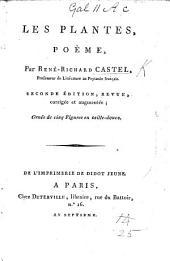 Les plantes, poème ... Seconde édition revue ... et augmentée; ornée de cinq figures, etc