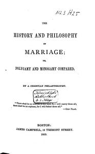 The History and Philosophy of Marriage PDF