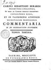 Caroli Sebastiani Berardi ... Commentaria in jus ecclesiasticum universum. Tomus primus [-quartus]: Volume 1; Volume 4