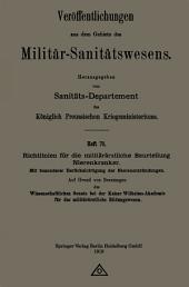Richtlinien für die militärärztliche Beurteilung Nierenkranker: Mit besonderer Berücksichtigung der Nierenentzündungen