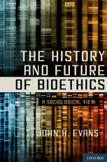The History and Future of Bioethics PDF