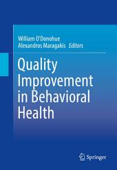 Quality Improvement in Behavioral Health