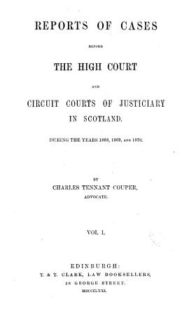 Reports of Cases Before the High Court and Circuit Courts of Justiciary in Scotland PDF