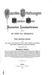 Standes-Erhebungen und Gnaden-Acte deutscher Landesfürsten während der letzten drei Jahrhunderte ...