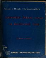 Communist Policies Toward the Intellectual Class