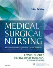 Medical-Surgical Nursing - E-Book: Assessment and Management of Clinical Problems, Single Volume, Edition 10