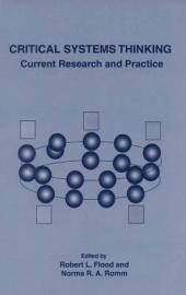 Critical Systems Thinking: Current Research and Practice