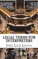 Legal Terms for Interpreters