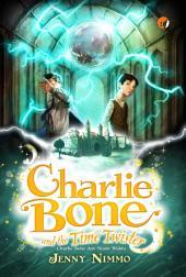 Charlie Bone: Charlie Bone and The Time Twister