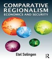 Comparative Regionalism: Economics and Security