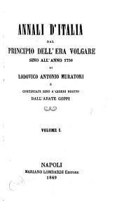 Annali d'Italia dal principio dell'era volgare fino all'anno 1750: Volume 1