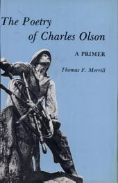 The Poetry of Charles Olson: A Primer