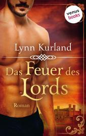 Das Feuer des Lords : Roman