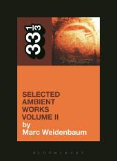 Aphex Twin's Selected Ambient Works: Volume 2