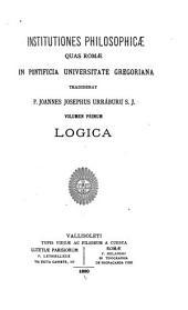 Institutiones philosophicæ: Logica