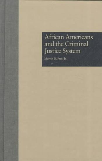 African Americans and the Criminal Justice System PDF