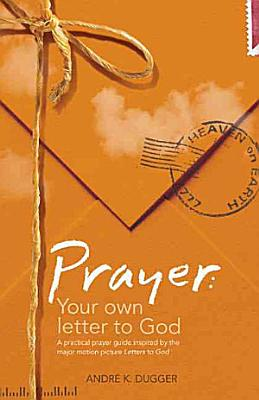 Prayer  Your Own Letter to God