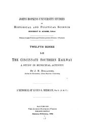 The Cincinnati Southern Railway: A Study in Municipal Activity, Issues 1-12