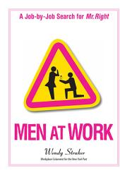 Men At Work: A Job-by-Job Search for Mr. Right