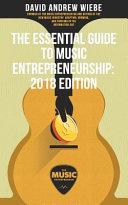 The Essential Guide to Music Entrepreneurship PDF