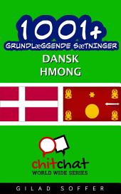 1001+ grundlæggende sætninger dansk - Hmong