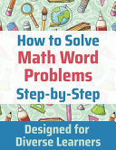 How to Solve Math Word Problems Step-by-Step