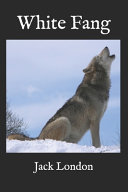White Fang(illustrated)
