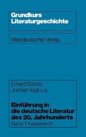 Einführung in die deutsche Literatur des 20. Jahrhunderts: Kaiserreich