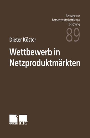 Wettbewerb in Netzproduktm  rkten PDF