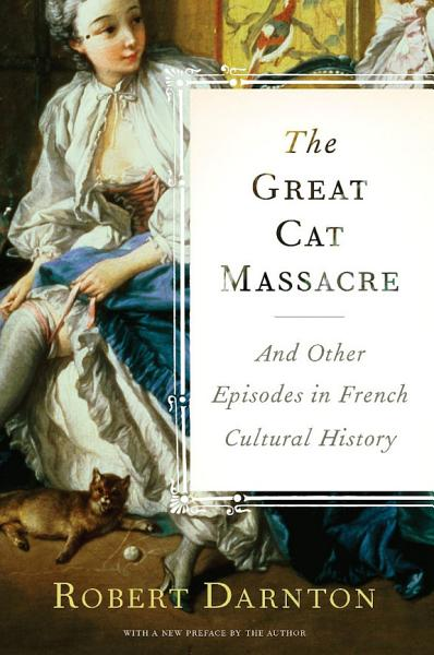 Download The Great Cat Massacre Book