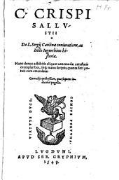 De L. S. Catilinae coniuratione ac bello Iugurthino historiae. Eiusd. in M. T. Ciceronem invectiva