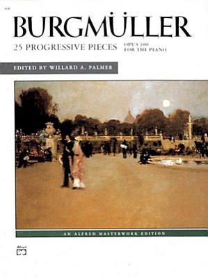 25 Progressive Pieces  Op  100