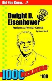 Dwight D. Eisenhower U.S. President and 5-Star General