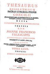 Thesaurus resolutionum Sacræ congregationis concilii ... 1718-