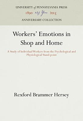 Workers  Emotions in Shop and Home