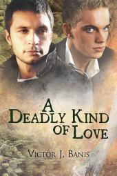 A Deadly Kind of Love